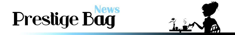 PrestigeBag News